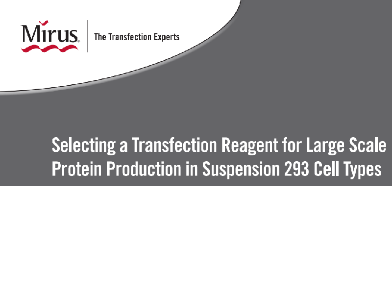 Download: Mirus Bio brochure for reagent selection
